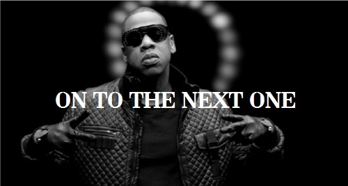 1381584768_Jay Z on to the next one